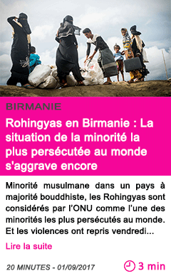 Societe rohingyas en birmanie la situation de la minorite la plus persecutee au monde s aggrave encore