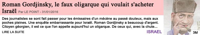 Societe roman gordjinsky le faux oligarque qui voulait s acheter israel