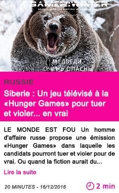 Societe russie siberie un jeu televise a la hunger games pour tuer et violer