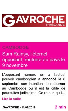 Societe sam rainsy l eternel opposant rentrera au pays le 9 novembre page001