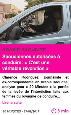 Societe saoudiennes autorisees a conduire c est une veritable revolution