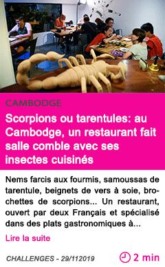 Societe scorpions ou tarentules au cambodge un restaurant fait salle comble avec ses insectes cuisines