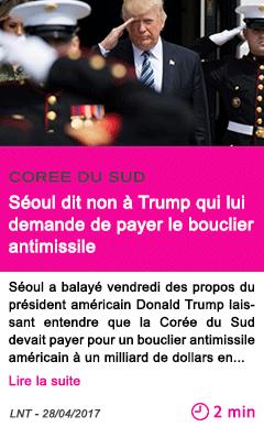 Societe seoul dit non a trump qui lui demande de payer le bouclier antimissile