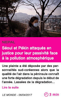 Societe seoul et pekin attaques en justice pour leur passivite face a la pollution atmospherique