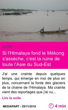 Societe si l himalaya fond le mekong s asseche c est la ruine de toute l asie du sud est page001