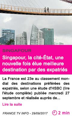 Societe singapour la cite etat une nouvelle fois elue meilleure destination par des expatries