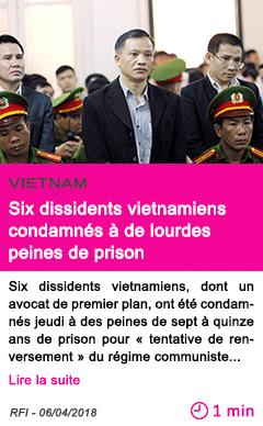 Societe six dissidents vietnamiens condamnes a de lourdes peines de prison