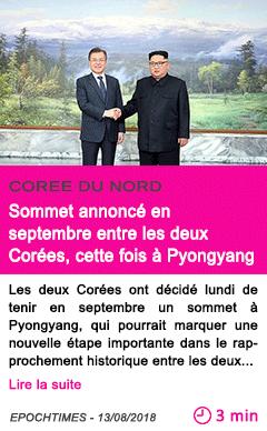 Societe sommet annonce en septembre entre les deux corees cette fois a pyongyang