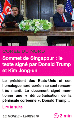 Societe sommet de singapour le texte signe par donald trump et kim jong un