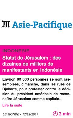 Societe statut de jerusalem des dizaines de milliers de manifestants en indonesie 1