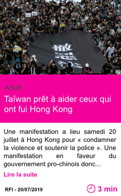 Societe taiwan pret a aider ceux qui ont fui hong kong page001