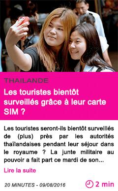 Societe thailande les touristes bientot surveilles grace a leur carte sim