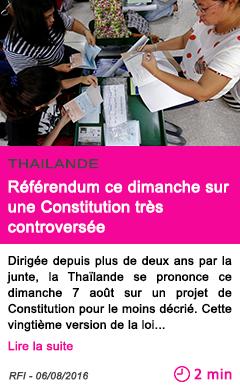 Societe thailande referendum ce dimanche sur une constitution tres controversee