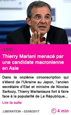 Societe thierry mariani menace par une candidate macronienne en asie