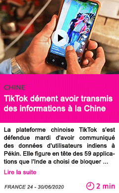 Societe tiktok dement avoir transmis des informations a la chine
