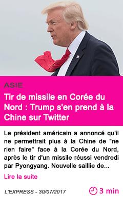 Societe tir de missile en coree du nord trump s en prend a la chine sur twitter