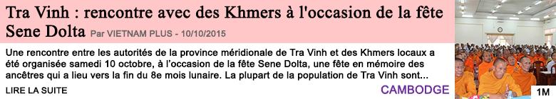 Societe tra vinh rencontre avec des khmers a l occasion de la fete sene dolta