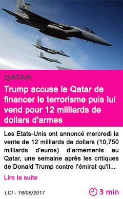 Societe trump accuse le qatar de financer le terrorisme puis lui vend pour 12 milliards de dollars d armes