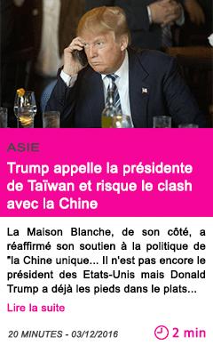 Societe trump appelle la presidente de taiwan et risque le clash avec la chine