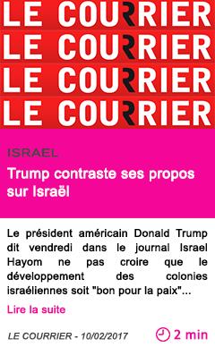 Societe trump contraste ses propos sur israel