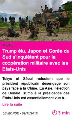 Societe trump elu japon et coree du sud s inquietent pour la cooperation militaire avec les etats unis