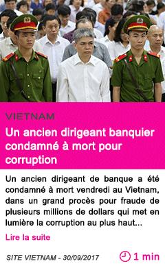 Societe un ancien dirigeant banquier condamne a mort pour corruption