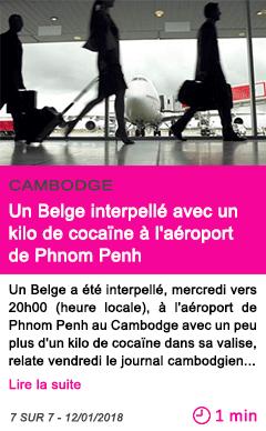 Societe un belge interpelle avec un kilo de cocaine a l aeroport de phnom penh