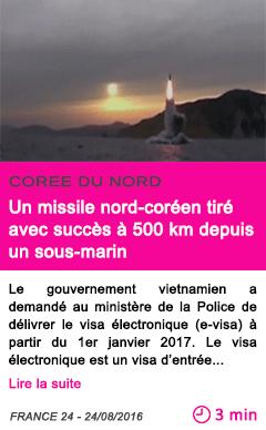 Societe un missile nord coreen tire avec succes a 500 km depuis un sous marin