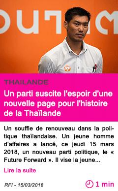 Societe un parti suscite l espoir d une nouvelle page pour l histoire de la thailande