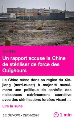 Societe un rapport accuse la chine de steriliser de force des ouighours