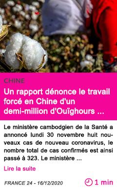 Societe un rapport de nonce le travail force en chine d un demi million d oui ghours dans le coton
