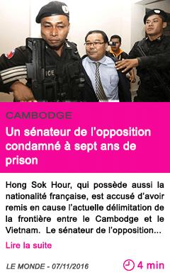 Societe un senateur de l opposition condamne a sept ans de prison