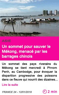 Societe un sommet pour sauver le mekong menace par les barrages chinois