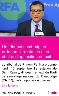 Societe un tribunal cambodgien ordonne l arrestation d un chef de l opposition en exil page001