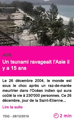 Societe un tsunami ravageait l asie il y a 15 ans