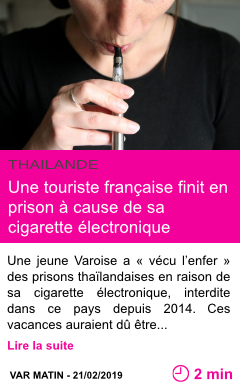 Societe une touriste francaise finit en prison a cause de sa cigarette electronique page001