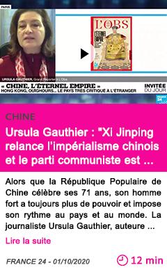 Societe ursula gauthier xi jinping relance l impe rialisme chinois et le parti communiste est terrorise