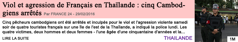 Societe viol et agression de francais en thailande cinq cambodgiens arretes