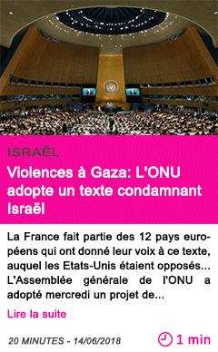 Societe violences a gaza l onu adopte un texte condamnant israel