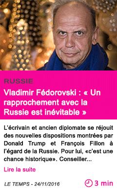 Societe vladimir fedorovski un rapprochement avec la russie est inevitable