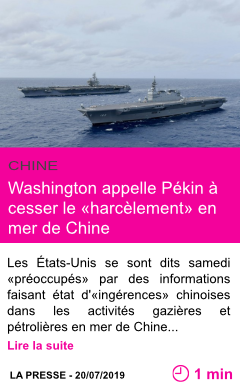 Societe washington appelle pekin a cesser le harcelement en mer de chine page001