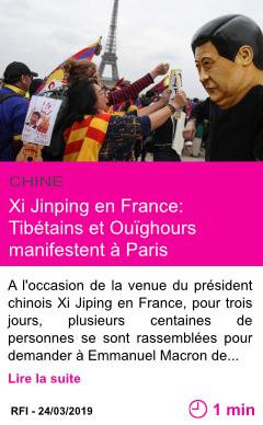 Societe xi jinping en france tibetains et ouighours manifestent a paris page001
