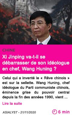 Societe xi jinping va t il se de barrasser de son ide ologue en chef wang huning