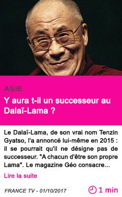 Societe y aura t il un successeur au dalai lama