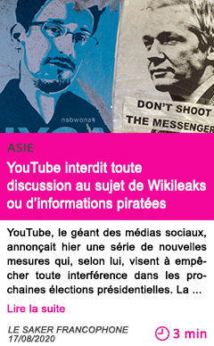Societe youtube interdit toute discussion au sujet de wikileaks ou d informations piratees