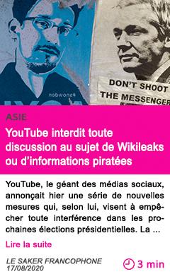 Societe youtube interdit toute discussion au sujet de wikileaks ou d informations piratees