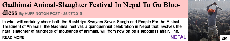 Society gadhimai animal slaughter festival in nepal to go bloodless