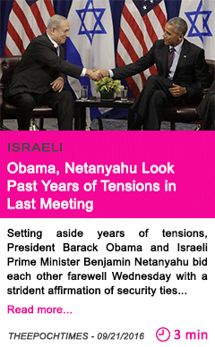 Society obama netanyahu look past years of tensions in last meeting