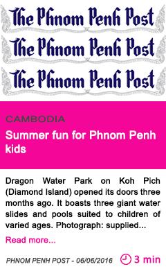 Society summer fun for phnom penh kids