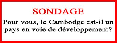 Sondage pour vous le cambodge est il un pays en voie de developpement